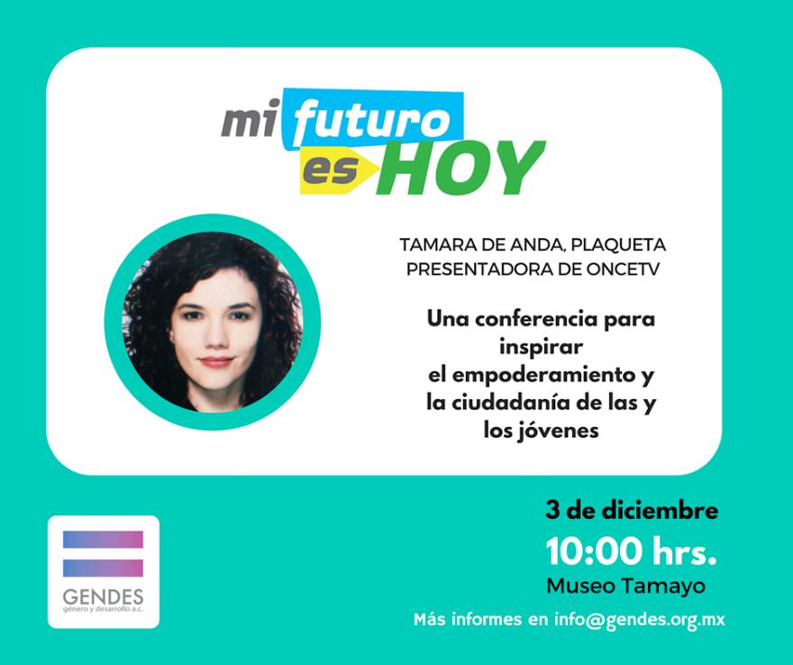 """Conferencia """"Mi Futuro es Hoy"""""""